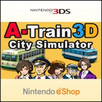 A-Train 3D: City Simulator Nintendo 3DS