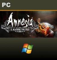 Amnesia: A Machine for Pigs PC