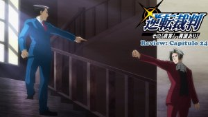 Ace Attorney: Anime Review del capítulo 24 (Final)