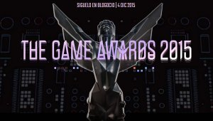 Abiertas las votaciones a los The Game Awards 2015 en la Red Blogocio