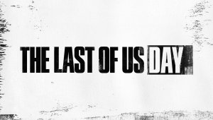 The Last of Us Day: Naughty Dog anuncia figuras, temas y mucho más