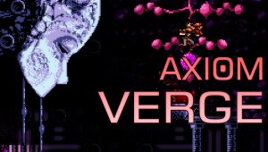 Axiom Verge, ya disponible en formato físico para Nintendo Switch, PS4 y PS Vita