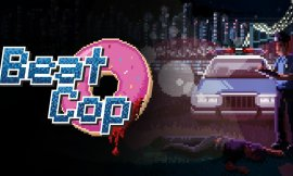 Análisis Beat Cop (Pc Mac iOS Android Switch)