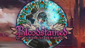 El pésimo rendimiento de Bloodstained Ritual of the Night en Nintendo Switch se solucionará con un único parche