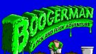 Boogerman - A Pick and Flick Adventure