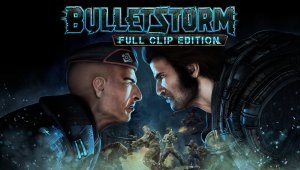Bulletstorm: Full Clip Edition, la llave de una posible secuela