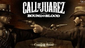 Call of Juarez : Bound in blood ya es GOLD