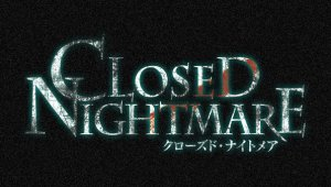 Closed Nightmare, terror interactivo para PS4 y Nintendo Switch