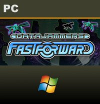 Data Jammers: FastForward PC