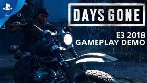 Days Gone, para PS4, protagoniza 10 minutos de gameplay