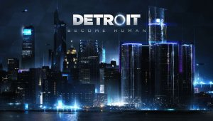 Detroit: Become Human ya está terminado; tendrá demo el 24 de abril