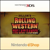Dillon's Rolling Western: The Last Ranger Nintendo 3DS