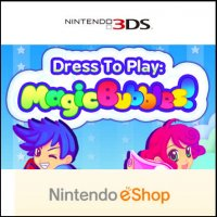 Dress To Play: Magic Bubbles! Nintendo 3DS