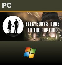 Everybody's Gone to the Rapture PC