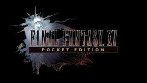 Final Fantasy XV Pocket Edition, para iOS y Android, desvela su fecha de lanzamiento