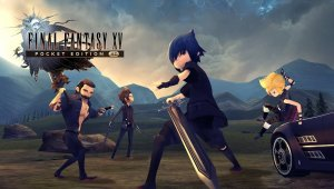 Final Fantasy XV Pocket Edition HD llega a PS4 y Xbox One; Nintendo Switch pronto