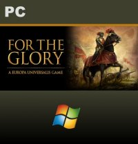 For The Glory: A Europa Universalis Game PC