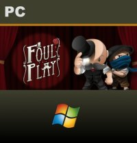 Foul Play PC