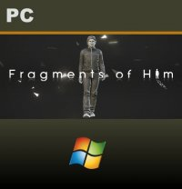 Fragments of Him PC