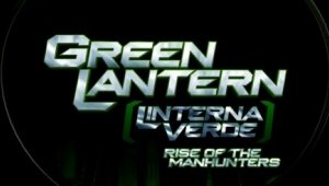 Primer teaser de Green Lantern: Rise of the Manhunters