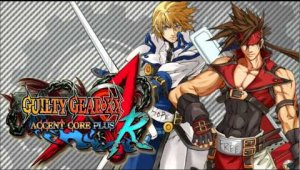 'Guilty Gear XX Accent Core Plus R' ya tiene fecha para Occidente