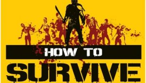 505 Games anuncia 'How to Survive'
