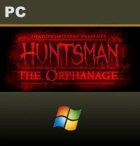 Huntsman: The Orphanage PC