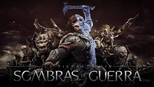 La Tierra Media: Sombras de Guerra ya tiene demo en PC, PS4 y Xbox One