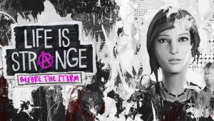 Life is Strange: Before the Storm: Ya disponible el segundo episodio