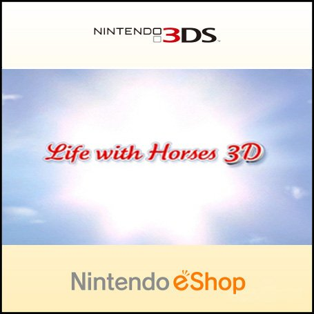 Life With Horses 3D
