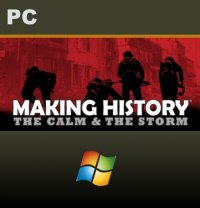 Making History: The Calm & the Storm PC