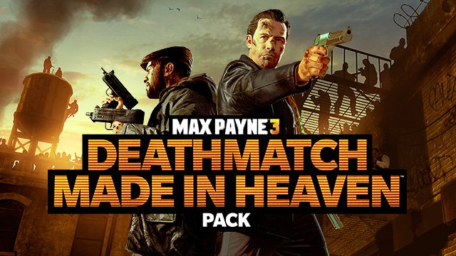 Max Payne 3 - Deathmatch made in heaven