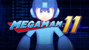 Mega Man 11 estrena demo en Nintendo Swich, PS4 y Xbox One