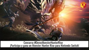 Sorteo #DEMOMonsterHunterRise: Consigue una copia de Monster Hunter Rise para Switch