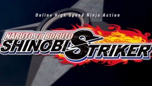 Naruto to Boruto: Shinobi Striker, el 31 de agosto en Occidente
