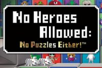 No Heroes Allowed: No Puzzles Either! PS Vita