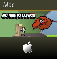 No Time to Explain Mac
