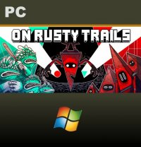 On Rusty Trails PC
