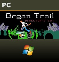 Organ Trail: Director's Cut PC
