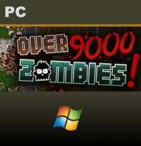 Over 9000 Zombies! PC