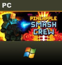 Pineapple Smash Crew PC