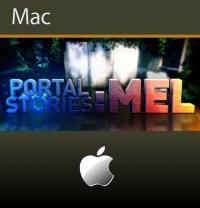 Portal Stories: Mel Mac