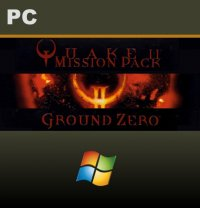 QUAKE II Mission Pack: Ground Zero PC