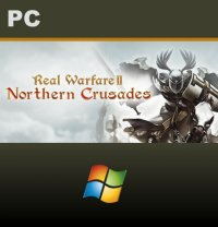 Real Warfare 2: Northern Crusades PC