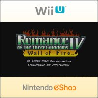 Romance of the Three Kingdoms IV Wall of Fire Wii U