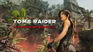 Shadow of the Tomb Raider presenta The Price of Survival, su nuevo DLC