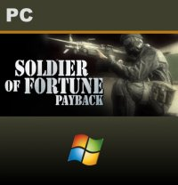 Soldier of Fortune: Payback PC