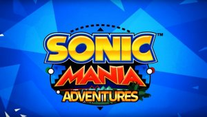 Sonic Mania Adventures: Ya disponible el quinto y último episodio
