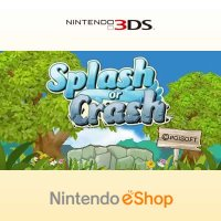 Splash or Crash Nintendo 3DS