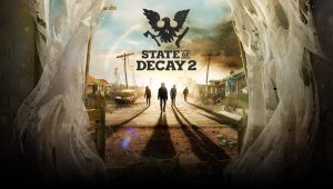 State of Decay 2 revela sus requisitos mínimos y recomendados